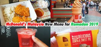 McDonald's Malaysia New Menu for Ramadan 2019