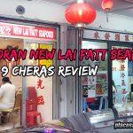 Restoran New Lai Fatt Seafood Batu 9 Cheras Review