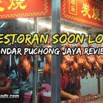 Restoran Soon Lok Bandar Puchong Jaya Review