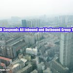 China Suspends All Inbound and Outbound Group Tours