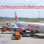 Malindo Air Crews Quarantined in Zhengzhou China