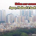 Wuhan new coronavirus in Japan, Thailand and South Korea