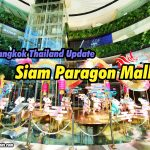 Bangkok Thailand Update Siam Paragon Mall