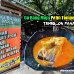Go Bang Maju Patin Tempoyak Temerloh Pahang