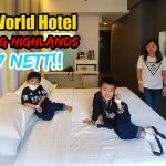 First World Hotel Genting Highlands for RM 47 Nett