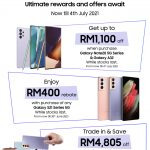 Ultimate Offers and Rebate with Samsung Malaysia Galaxy Note and S21 Series